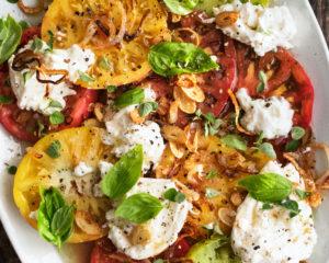 Tomatoes & Burrata with Crispy Shallot Vinaigrette